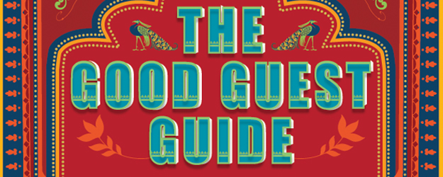 The Good Guest Guide